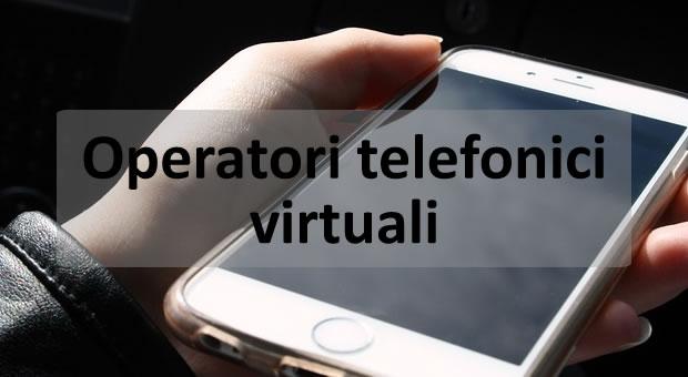 Gli operatori telefonici virtuali